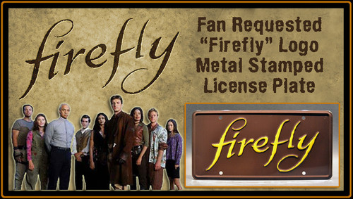 "License Plate - FIREFLY - ""FIREFLY"""