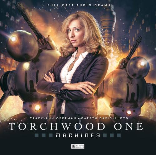 Torchwood One: Machines - Big Finish Audio CD