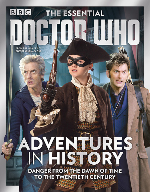 The Essential Doctor Who: Adventures in History