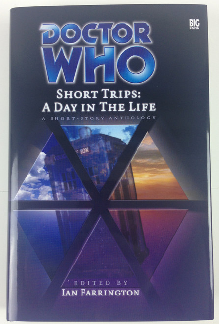 Big Finish Short Trips #13: A Day in the Life Hardcover Book