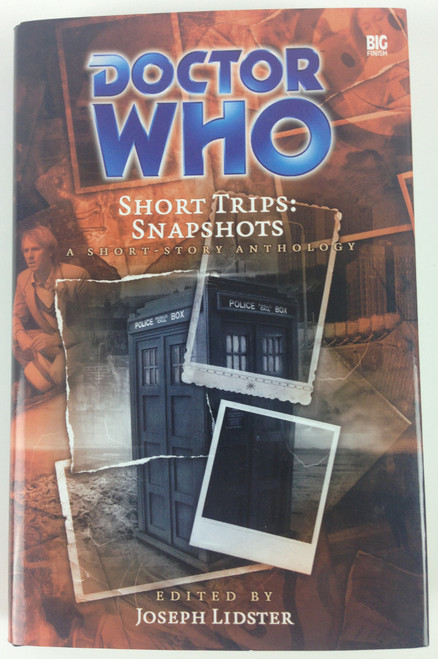Big Finish Short Trips #21: Snapshots Hardcover Book
