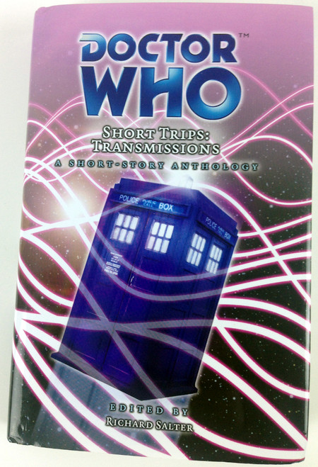 Big Finish Short Trips #25: Transmissions Hardcover Book