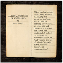 Alice`s Adventures in Wonderland - Lewis Carroll, Opening Line Children's Literature Fine Art Print for Nursery, Playroom, Classroom, or Home