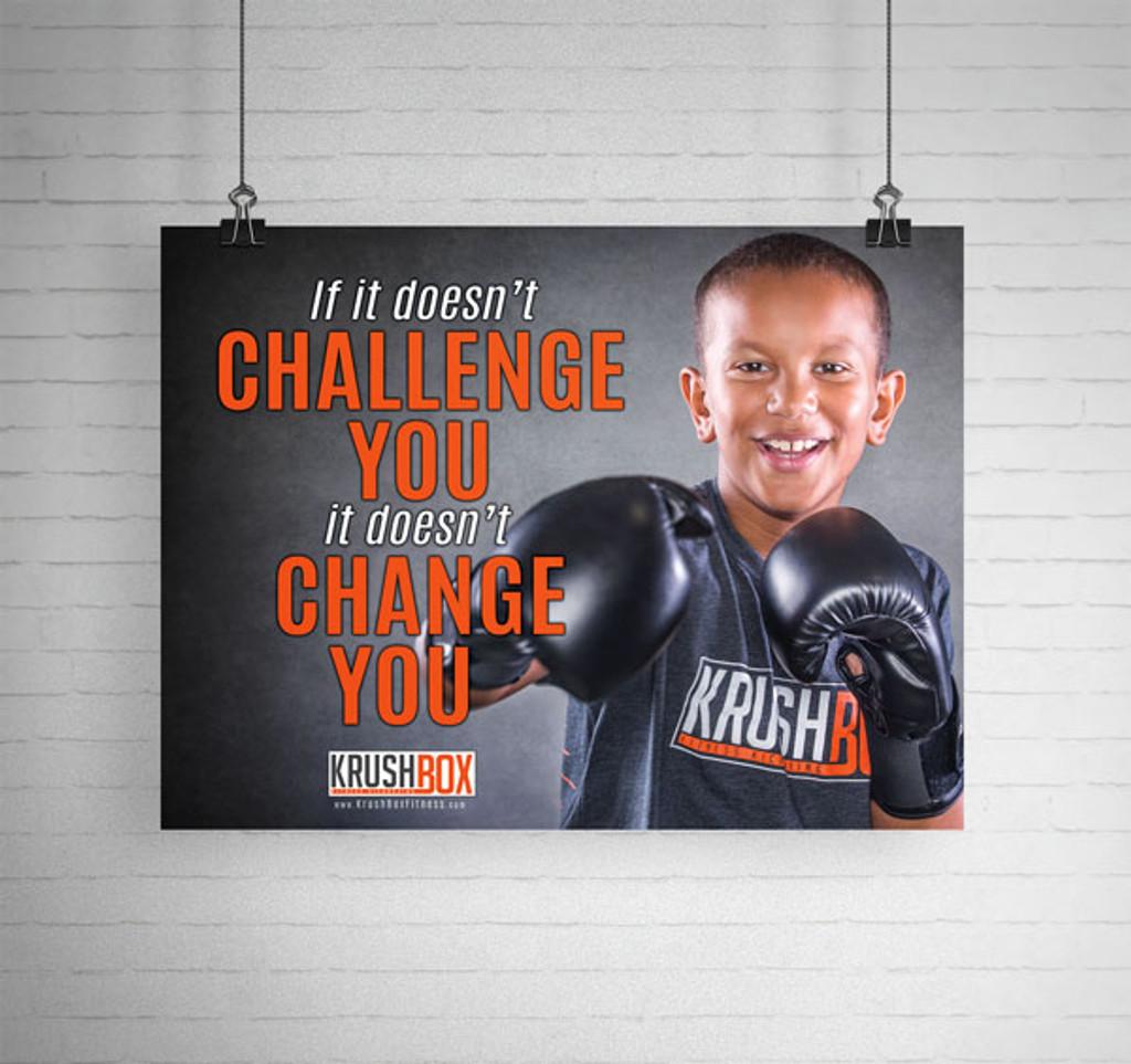 Challenge You Change You KrushBox Poster