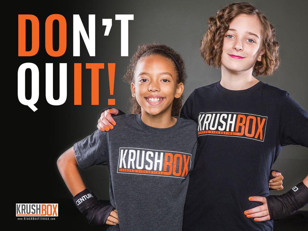 Don't Quit KrushBox Poster