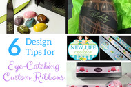 6 Design Tips for Creating Eye-Catching Custom Ribbons