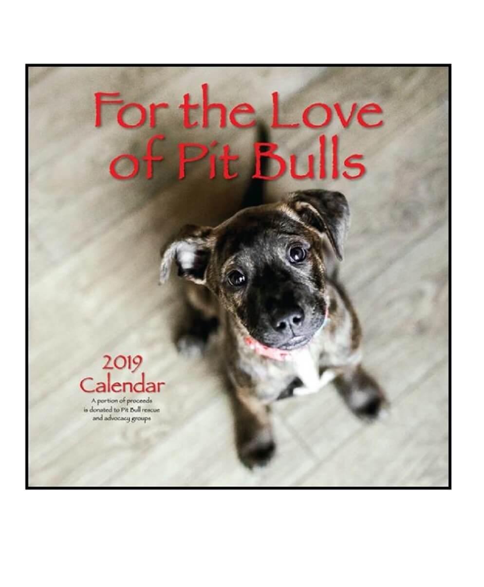 2019 For the Love of Pit Bulls Calendar
