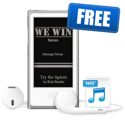 """Message 7 - """"Try the Spirits"""" - """"We Win"""" Series"""