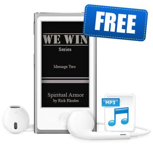 "Message 2 - ""Spiritual Armor"" - ""We Win"" Series"
