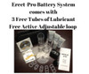 Erect-Pro Battery System   3 Free Tubes of Lube & Free VED Actis Adjustable Loop