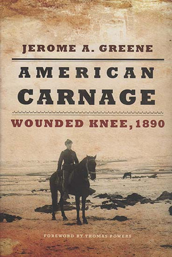 American Carnage: Wounded Knee, 1890