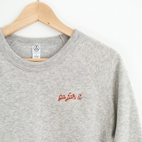 Go For It Crewneck Sweatshirt
