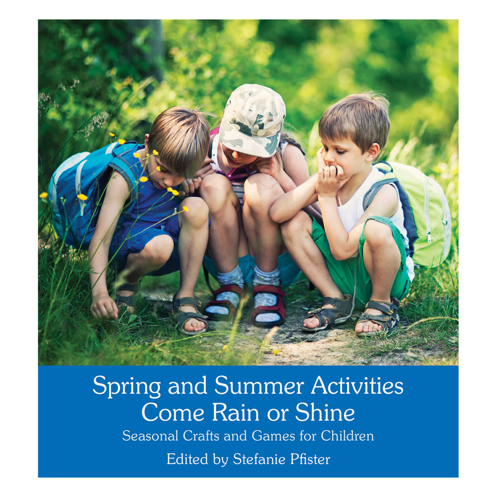 Spring & Summer Nature Activities Come Rain or Shine