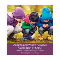 Autumn & Winter Nature Activities Come Rain or Shine