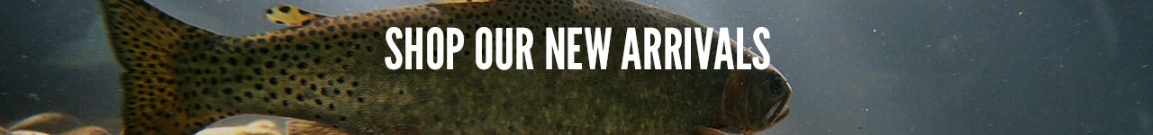 New & recent fly fishing and outdoor arrivals