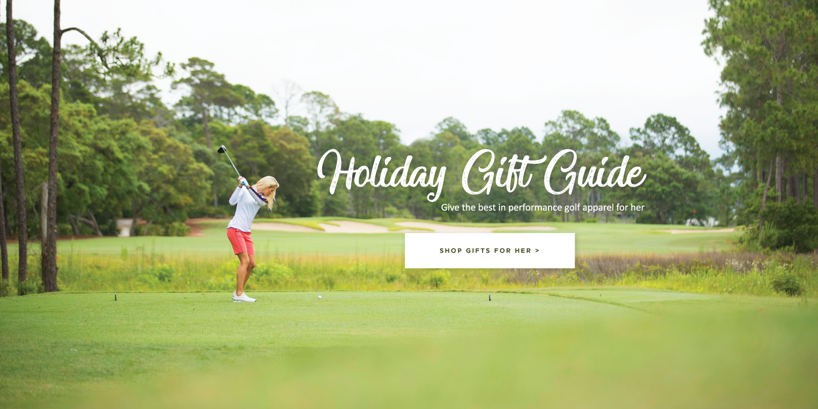 Holiday gift guide. Give the best in performance golf apparel for her. Shop gifts for her.