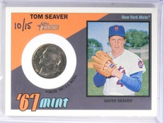 2016 Topps Heritage '67 Mint Tom Seaver Nickel #D10/15 #67MRTS *57591