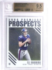 2004 Topps Chrome Premiere Prospects Eli Manning rc rookie #PP5 BGS 9.5 *71877