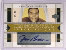 2004 Upper Deck Legends Immortal Inscriptions Jim Brown autograph #D4/45 *73027