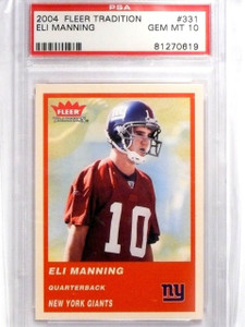 2004 Fleer Tradition Eli Manning rc rookie PSA 10 GEM MINT *63836