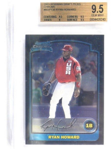 2003 Bowman Chrome Draft Ryan Howard rc rookie BGS 9.5 GEM MINT *34261