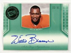 2011 Press Pass Saturday Willie Brown auto autograph #d32/99 *28610