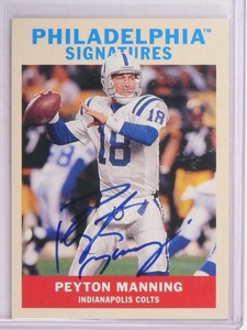 2009 Upper Deck Philadelphia Peyton Manning autograph auto #PS-PM *50507