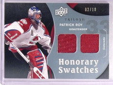 2009-10 Trilogy Patrick Roy Honorary Swatches Platinum Jersey #D02/10 HSPR  *553