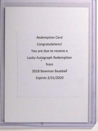 SOLD 19459 2018 Bowman Lucky Rookie Redemption autograph auto rc Unscratched *72202
