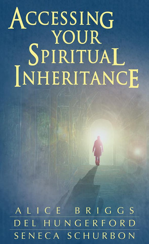 Accessing Your Spiritual Inheritance Book