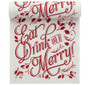 """Eat, Drink & Be Merry"" Linen Printed Luncheon Napkin - 20 Units Per Roll"