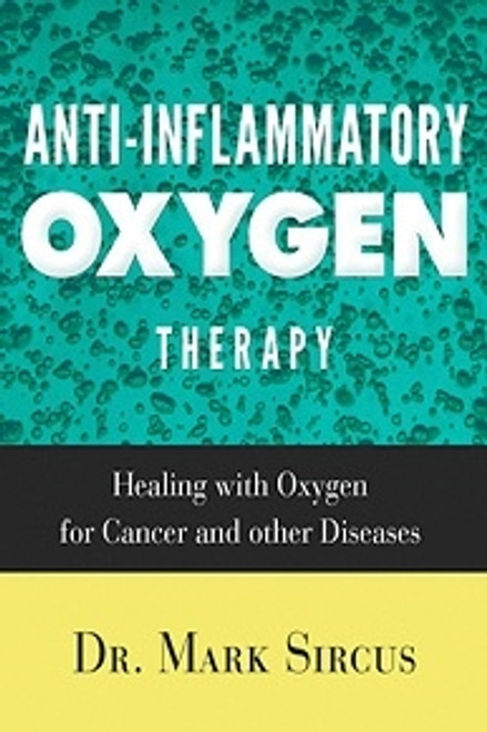 Dr. Sircus Anti-Inflammatory Oxygen Therapy Book