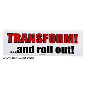 Transformers Inspired Bumper Sticker: Transform and Roll Out