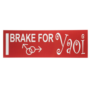 Yaoi Anime Bumper Sticker: I Brake for Yaoi