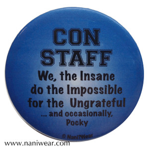 Convention Button: Con Staff, We the Insane...Pocky