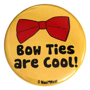 Doctor Who Inspired Button: Bow Ties are Cool