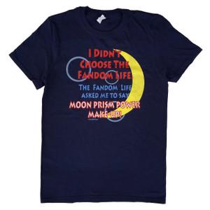 Sailor Moon Anime Inspired T-Shirt I Didn't Choose the Fandom Life
