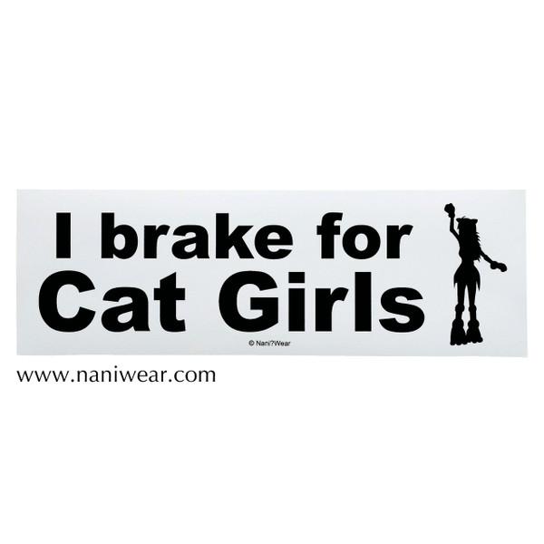 Anime Bumper Sticker: I Brake for Cat Girls