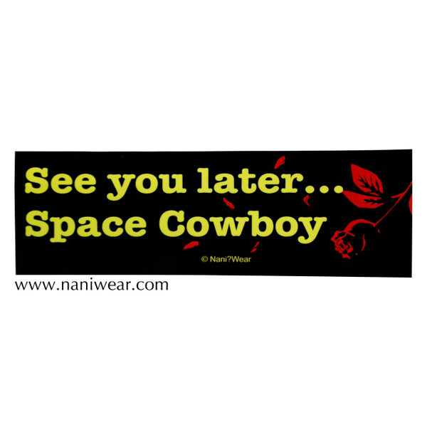 Cowboy Bebop Inspired Bumper Sticker: Space Cowboy
