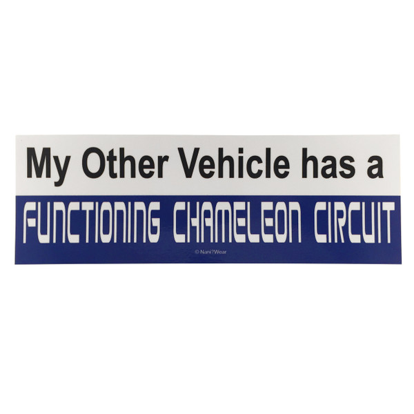 Doctor Who Inspired Bumper Sticker: Functioning Chameleon Circuit