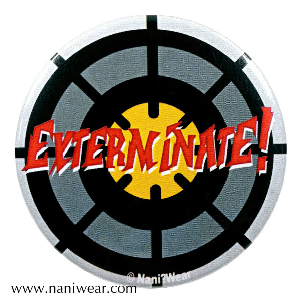 Dalek Inspired Button: Exterminate