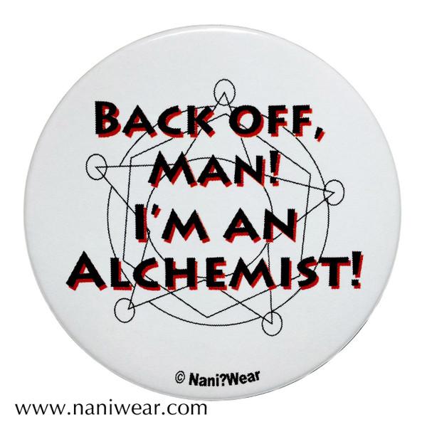 Fullmetal Alchemist Inspired Button: Back off Man