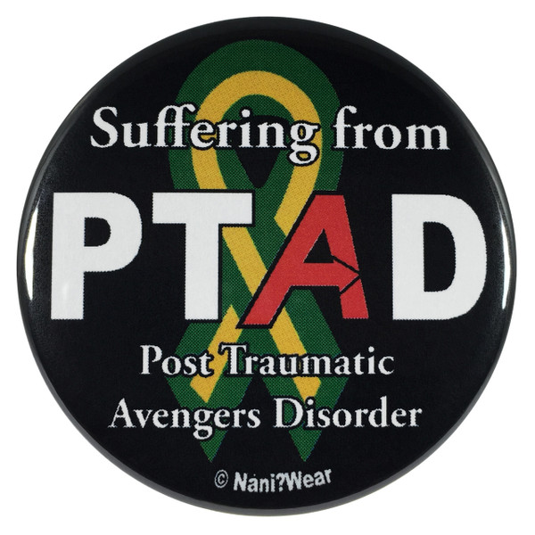 Avengers Infinity War Button PTAD Post Traumatic Avengers Disorder