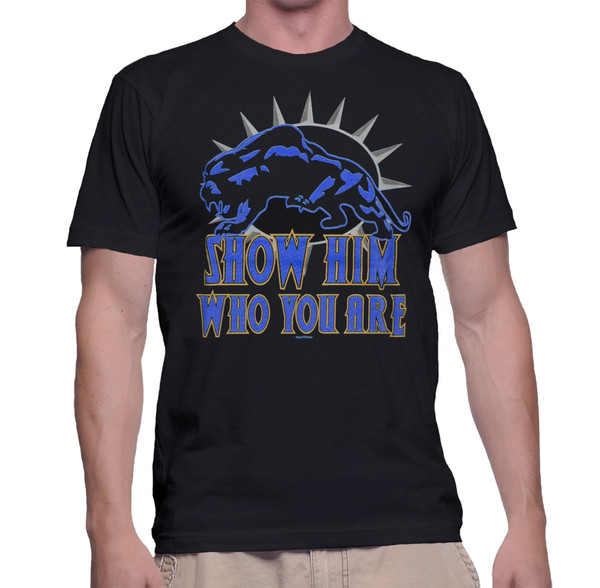 Black Panther Geek T-Shirt Show Him Who You Are