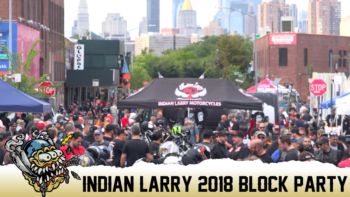 Indian Larry Block Party 2018