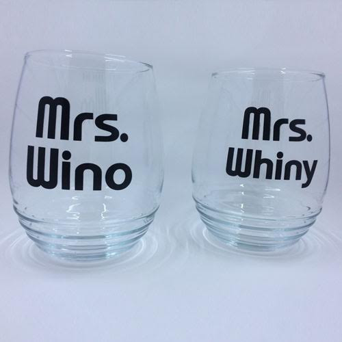 Mrs. Wino & Mrs. Whiny Personalized Wine Glasses