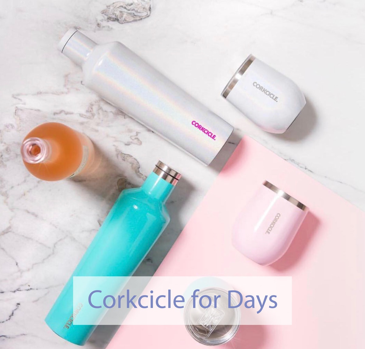 Corkcicle for Days