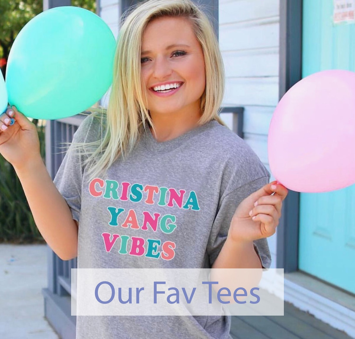 Our Fav Tees