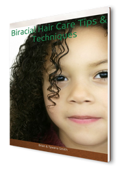 Biracial Hair Care Tips & Techniques- eBook cover