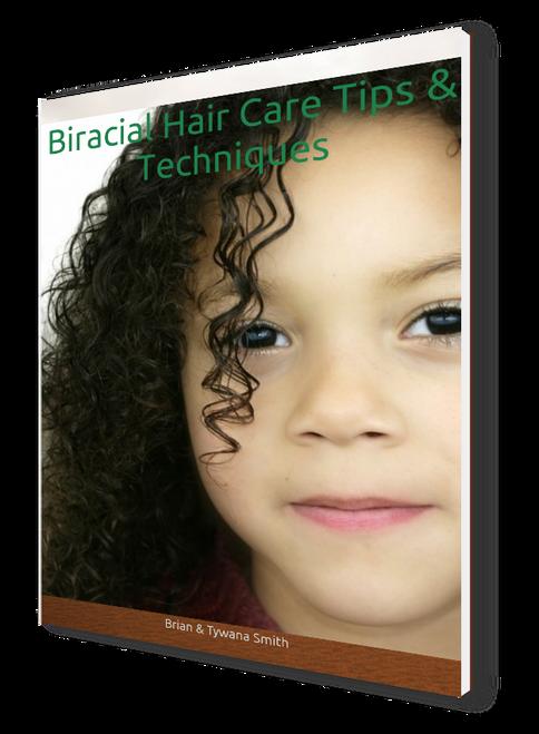 Biracial Hair Care Tips & Techniques- eBook cover